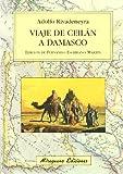 Viaje e Ceilán a Damasco (Viajes y Costumbres)