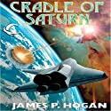 Cradle of Saturn (       UNABRIDGED) by James P. Hogan Narrated by Brian Holsopple