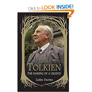 J. R. R. Tolkien: The Making of a Legend by Colin Duriez