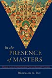 In the Presence of Masters: Wisdom from 30 Contemporary Tibetan Buddhist Teachers