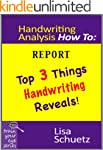 Handwriting Analysis How To: Top 3 Th...