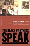 The Black Panthers Speak (0306812010) by Foner, Philip S.