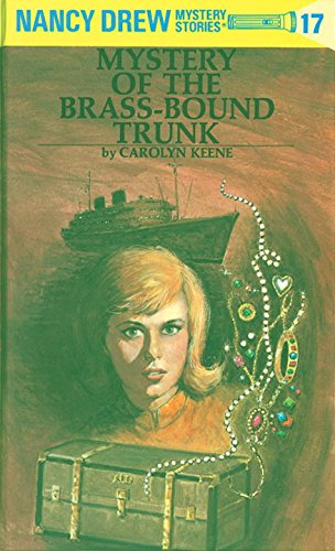 The Mystery of the Brass-Bound Trunk (Nancy Drew, Book 17) PDF