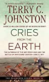Cries from the Earth: The OutbreakoOf the Nez Perce War and the Battle of White Bird Canyon June 17, 1877 (The Plainsmen Series) (0312969074) by Johnston, Terry C.