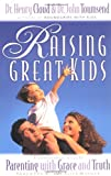 Raising Great Kids (0310235499) by Cloud, Henry