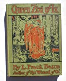 Queen Zixi of Ix, or, The story of the magic cloak