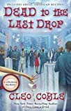 img - for Dead to the Last Drop: A Coffeehouse Mystery book / textbook / text book