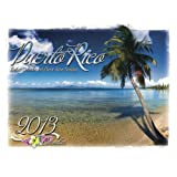 Puerto Rico 2013 Deluxe Calendar with Local Holidays (English and Spanish Edition)