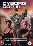 Cyborg Cop 3 [DVD]