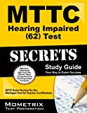 MTTC Hearing Impaired (62) Test Secrets