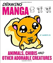 Free Drawing Manga Animals, Chibis, and Other Adorable Creatures Ebooks & PDF Download