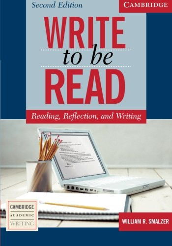 Write to be Read Student's Book: Reading, Reflection, and...