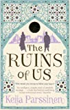 The Ruins of Us Keija Parssinen