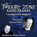Judgment Night: The Twilight Zone Radio Dramas | Rod Serling