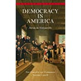 Democracy in America: The Complete and Unabridged Volumes I and II (Bantam Classics)
