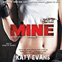 Mine: The REAL Series, Book 2 Audiobook by Katy Evans Narrated by Charlotte Penfield