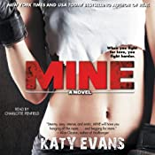 Mine: The REAL Series, Book 2 | [Katy Evans]