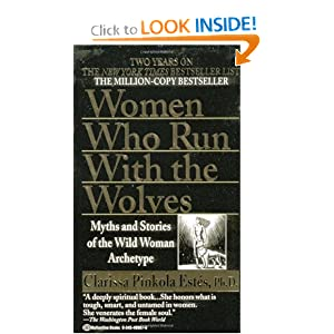 Amazon.com: Women Who Run with the Wolves (9780345409874 ...