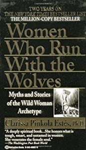 "Cover of ""Women Who Run with the Wolves"""