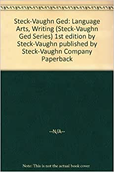 ged essay steck-vaughn ged series Online download ged essay steck vaughn ged series ged essay steck vaughn ged series when writing can change your life, when writing can enrich you by.