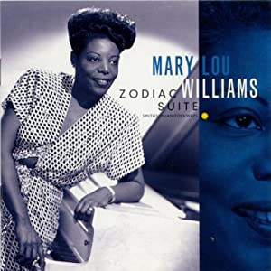 Mary Lou Williams -  Zodiac Suite (Town Hall Concert-1945)