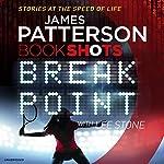 Break Point: BookShots | James Patterson