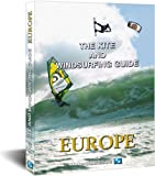 The Kite and Windsurfing Guide Europe: Deutsche Ausgabe