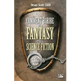 Comment �crire de la fantasy et de la science-fictionpar Orson Scott Card