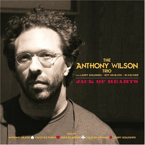 Jack Of Hearts by The Anthony Wilson Trio
