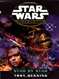 Star by Star (Star Wars: The New Jedi Order, Book 9) (034542848X) by Denning, Troy