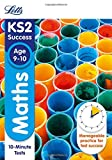 img - for Letts KS2 SATs Revision Success - New 2014 Curriculum Edition   Maths Age 9-10: 10-Minute Tests (Letts KS2 Success) book / textbook / text book