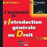echange, troc Druffin-Brica Sophie - L'essentiel de l'introduction générale au droit 2014-2015