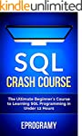SQL: Crash Course - The Ultimate Begi...
