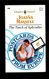 img - for The Touch of Aphrodite (Harlequin Presents, No. 1684, Postcards from Europe: Cyprus) book / textbook / text book