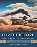 img - for For the Record: A Documentary History of America (Sixth Edition) (Vol. 2) book / textbook / text book