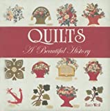 img - for Quilts: A Beautiful History by Zaro Weil (2005-10-01) book / textbook / text book