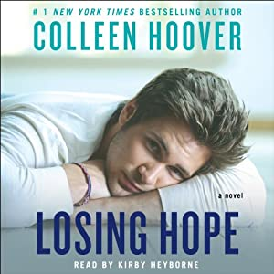 Losing Hope: A Novel | [Colleen Hoover]