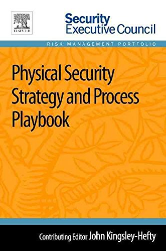 physical-security-strategy-and-process-playbook-by-john-kingsley-hefty-published-october-2013