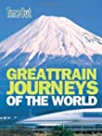 Great Train Journeys of the World (Ti...