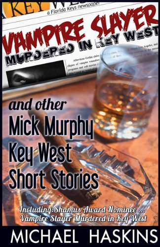 Vampire Slayer Murdered In Key West by Michael Haskins ebook deal