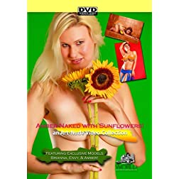 Naked with Sunflowers featuring Amber Brianna Envy and Claire - a Nude-Art Film