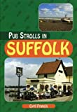 Pub Strolls in Suffolk