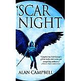 Scar Night (Deepgate Codex, Book 1) ~ Alan Campbell