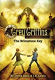 img - for Grey Griffins: The Brimstone Key (Grey Griffins: The Clockwork Chronicles) book / textbook / text book