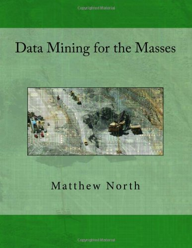 Data Mining for the Masses Book Cover