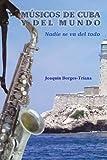 Músicos de Cuba y del mundo