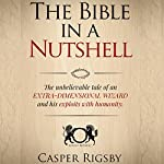 The Bible in a Nutshell | Casper Rigsby