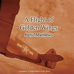 A Flight of Golden Wings Audiobook