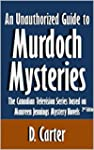 An Unauthorized Guide to Murdoch Myst...