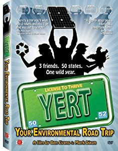 Yert Your Environmental Road Trip from First Run Features